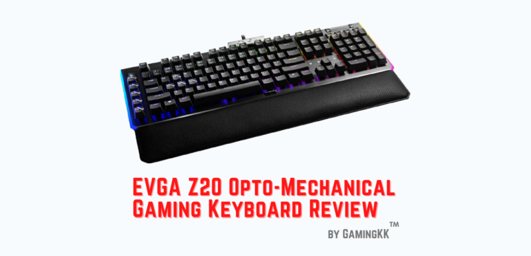 EVGA Z20 Opto-Mechanical Gaming Keyboard Review