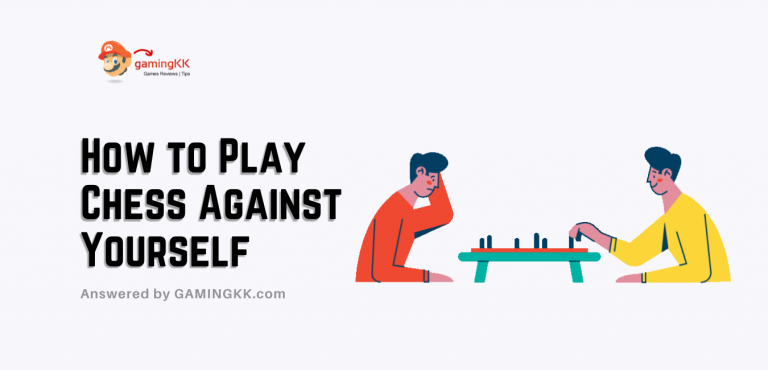 How to Play Chess Against Yourself