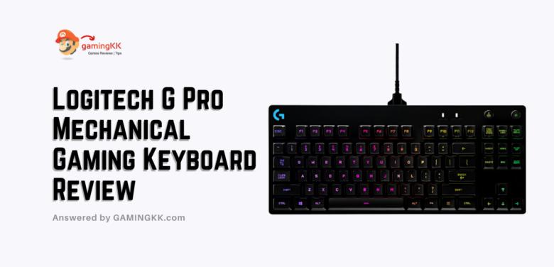 Logitech G Pro Mechanical Gaming Keyboard Review