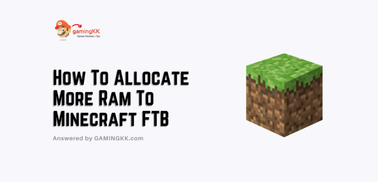 How To Allocate More Ram To Minecraft FTB