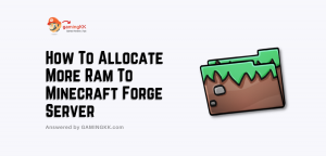 How To Allocate More Ram To Minecraft Forge Server