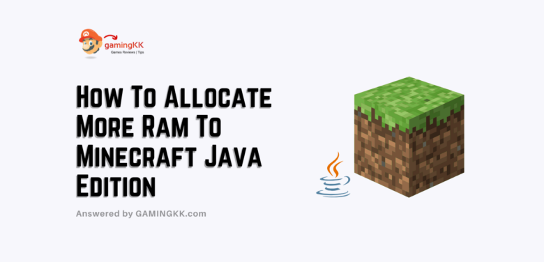 How To Allocate More Ram To Minecraft Java Edition