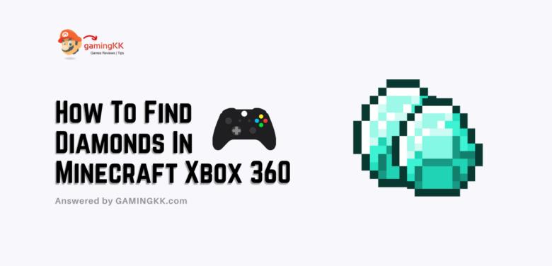 How To Find Diamonds In Minecraft Xbox 360