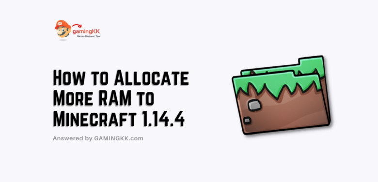 How to Allocate More RAM to Minecraft 1.14.4