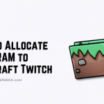 How to Allocate More RAM to Minecraft Twitch