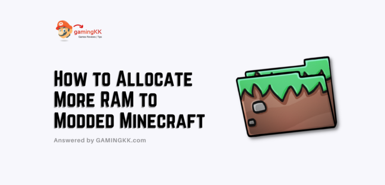 How to Allocate More RAM to Modded Minecraft