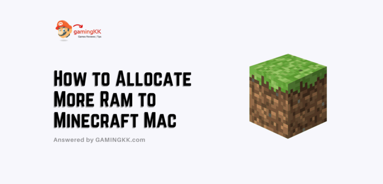 How to Allocate More Ram to Minecraft Mac