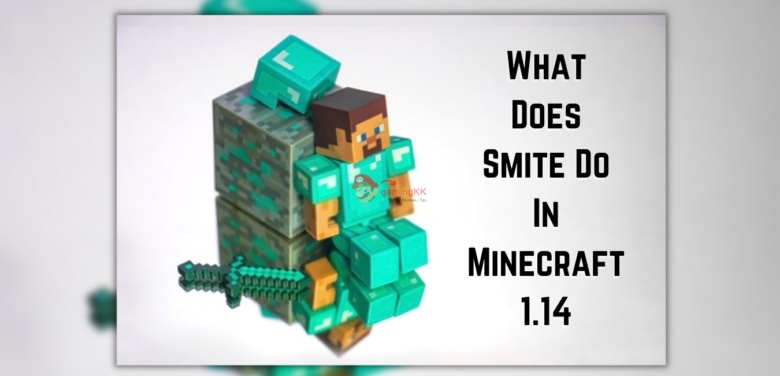 What Does Smite Do In Minecraft 1.14