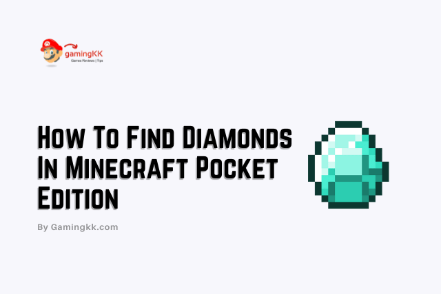 How To Find Diamonds In Minecraft Pocket Edition